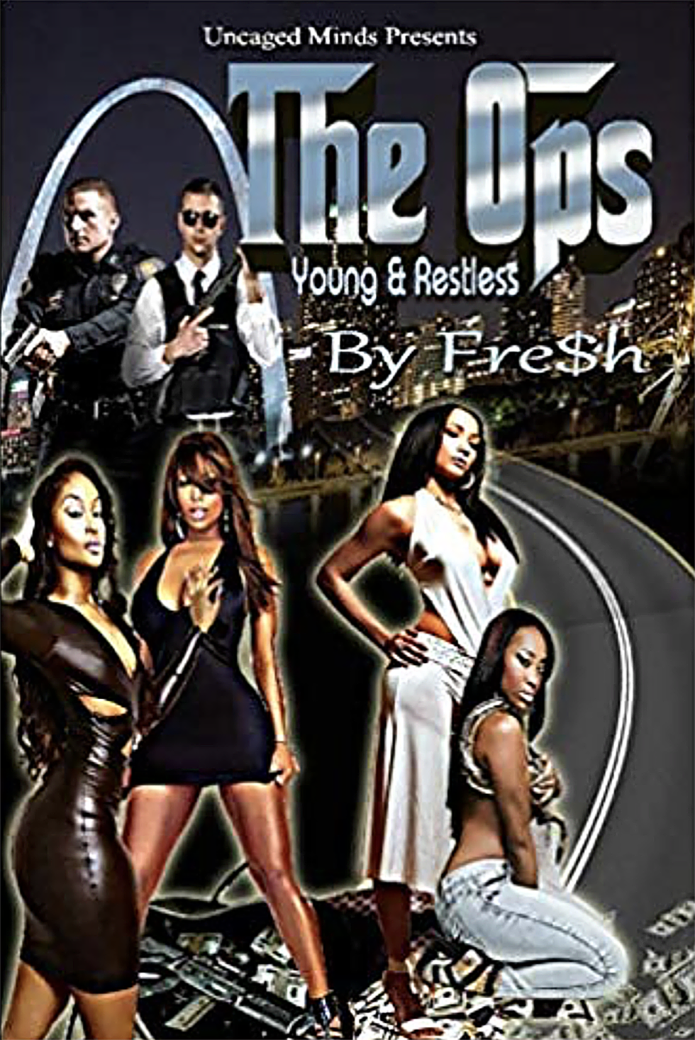 "Book Cover of ""The Ops"" by Fre$h Fre$h"